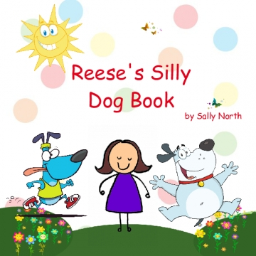 Reese's Silly Dog Book