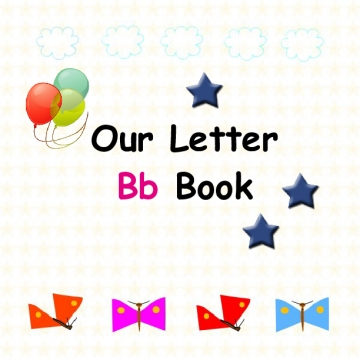 "Our  Class ""Bb"" Book"