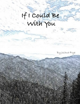 If I Could Be With You