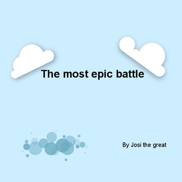 The most epic battle