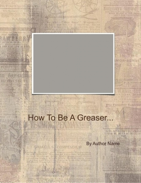 How to Be A Greaser