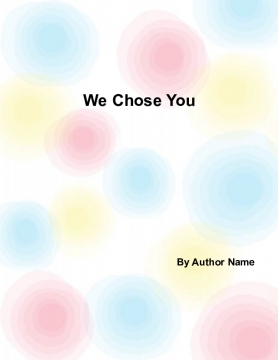 We Chose You
