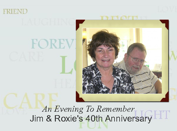 Jim & Roxie Celebrate 40th Anniversary