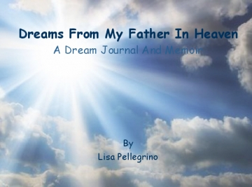 Dreams From My Father in Heaven