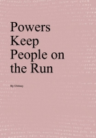 Powers Keep People on the Run
