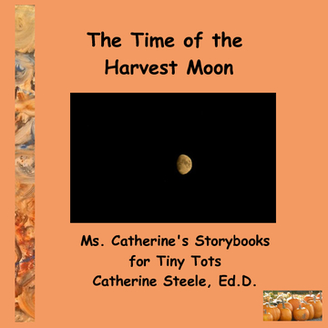 The Time of the Harvest Moon