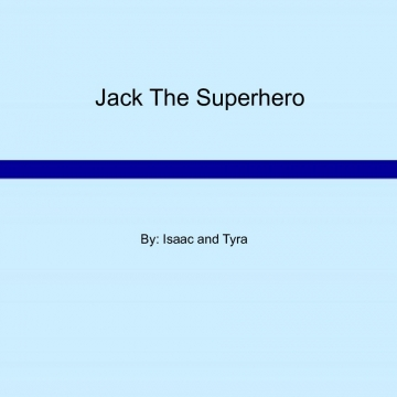 Jack The Superhero
