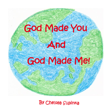 God Made You And God Made Me!