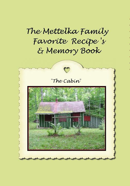 mettelka family favorite recipes  u0026 memory book