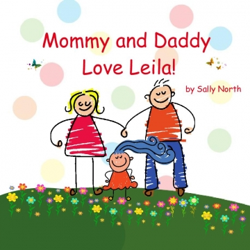 Mommy and Daddy Love Leila!