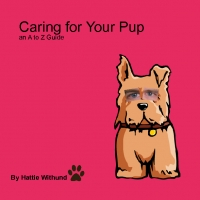 Caring for Your Pup from A-Z
