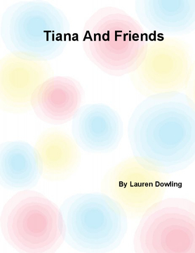 Tiana and Friends