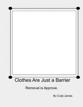 Clothes Are Just a Barrier