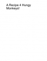 A Recipe 4 Hungy Monkeys