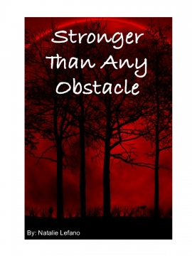 Stronger Than Any Obstacle