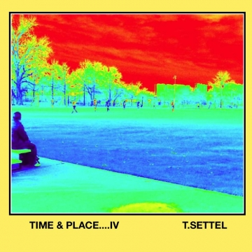 TIME & PLACE....IV