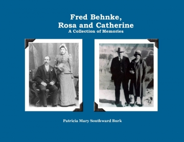 Fred Behnke, Rosa and Catherine