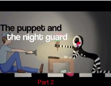 The puppet and the night guard part 2