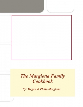 The Margiotta Family Cookbook