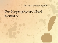the biography of Albert Einstein