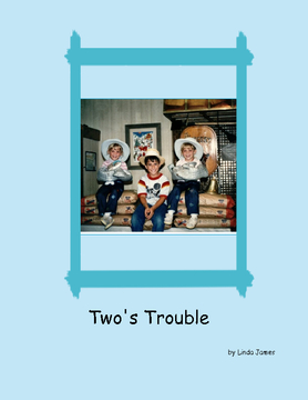 Two's Trouble