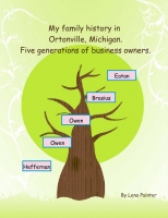 Five Generations of Family Business Owners in Ortonville