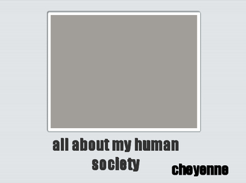 all about my human society