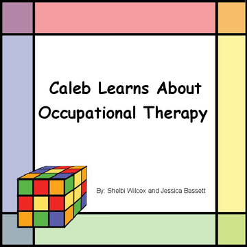Caleb Learns About Occupational Therapy