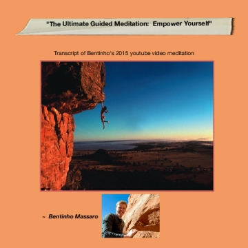 The Ultimate Guided Meditation:  Empower Yourself