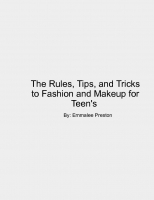 The Rules, Tips and Tricks to Fashion and Makeup for Teens