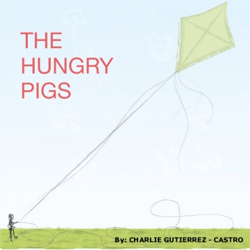THE HUNGRY PIGS