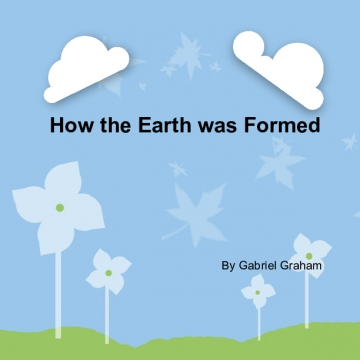 How Earth was Formed