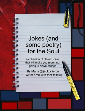 Jokes (and some poetry) for the Soul