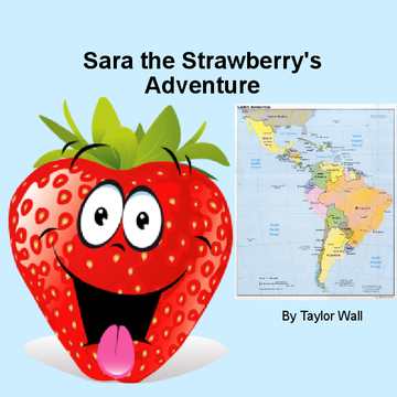 Sara the Strawberry's Adventure