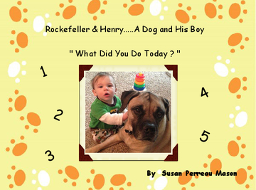 Rockefeller and Henry.....A Dog & His Boy