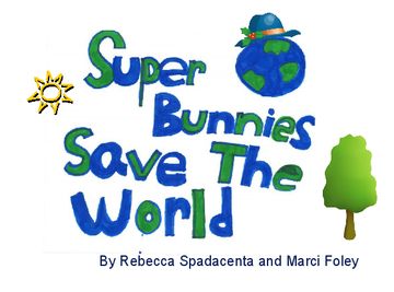 Super Bunnies Save the World