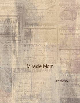 Miracle Mom!