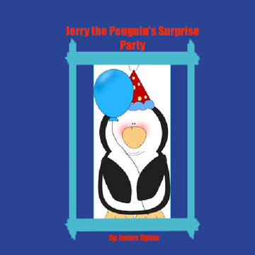 Jerry the Penguins Surprise Party
