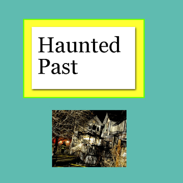 Haunted Past