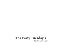 Tea Party Tuesday's
