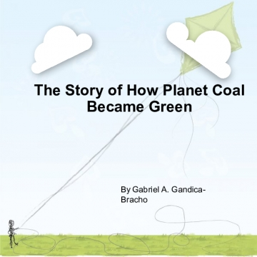 The Story of How Planet Coal became green