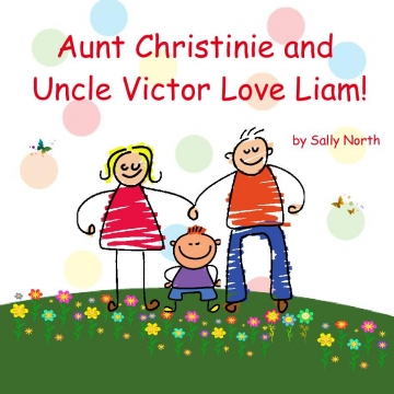 Aunt Christinie and Uncle Victor Love Liam!