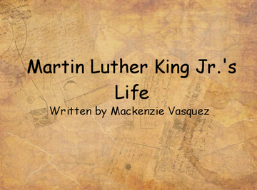 Martin Luther King Jr.'s Life