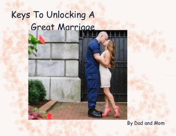 Keys To Unlocking A Great Marriage