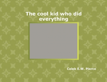 Story of a cool kid