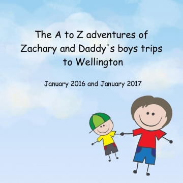 Zac and Daddy's boys trips to Wellington