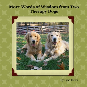 More Words of Wisdom from Two Therapy Dogs