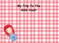 MY TRIP TO THE GOLD COAST