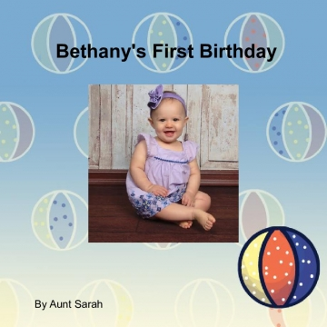 Bethany's First Birthday
