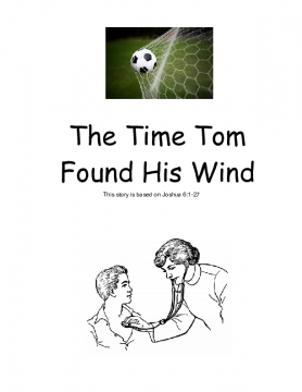 The Time Tom found His Wind